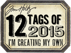 Tim Holtz 12 Tags of 2015 Blog Badge | Right click to save