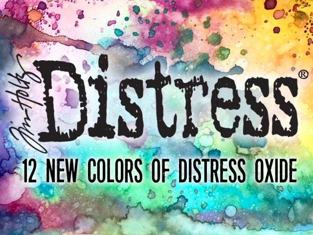 Today I M Excited To Announce The 12 New Distress Oxide Colors Shipping In July From Ranger These Bright Complement Existing As